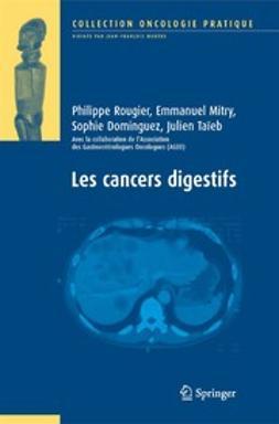 Dominguez-Tinajero, Sophie - Les cancers digestifs, ebook