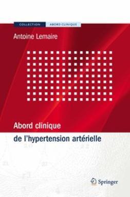 Lemaire, Antoine - Abord Clinique De L'Hypertension Artérielle, ebook