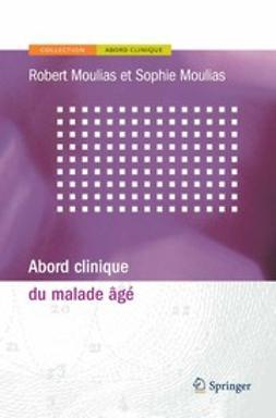 Moulias, Robert - Abord Clinique du Malade Âgé, ebook