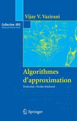 Vazirani, Vijay V. - Algorithmes d'approximation, ebook
