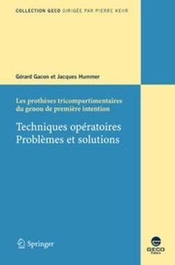Gacon, Gérard - Les prothèses tricompartimentaires du genou de première intention, e-bok