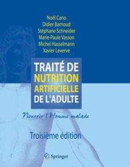 Barnoud, Didier - Traité de nutrition artificielle de l'adulte, ebook