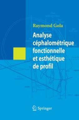 Analyse céphalométrique fonctionnelle et esthétique de profil