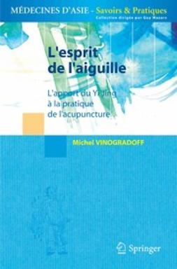 Vinogradoff, Michel - L'esprit de l'aiguille, ebook