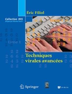 Filiol, Éric - Techniques virales avancées, ebook