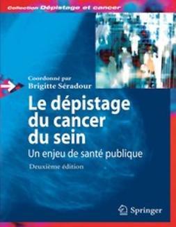 - Le dépistage du cancer du sein: un enjeu de santé publique, ebook