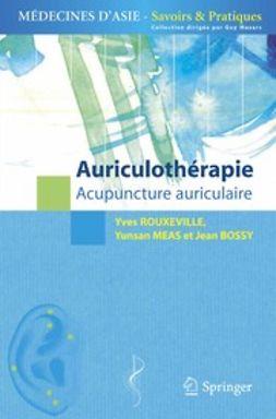 Bossy, Jean - Auriculothérapie, ebook