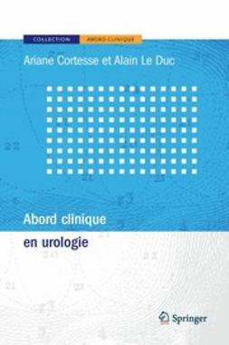 Cortesse, Ariane - Abord Clinique EN Urologie, ebook