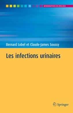 Lobel, Bernard - Les infections urinaires, ebook