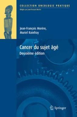 Morère, Jean-François - Cancer du sujet âgé, ebook
