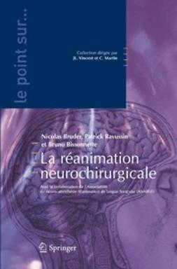 Bissonnette, Bruno - La réanimation neurochirurgicale, ebook
