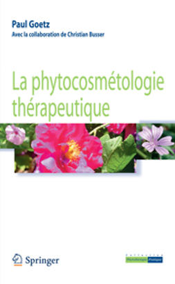 Goetz, Paul - La phytocosmétologie thérapeutique, ebook