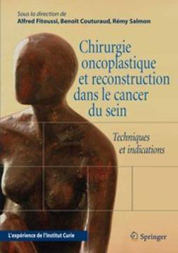 Couturaud, B. - Chirurgie oncoplastique et reconstruction dans le cancer du sein, e-bok