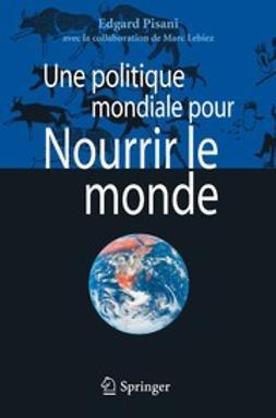 - Une politique mondiale pour Nourrir le monde, ebook