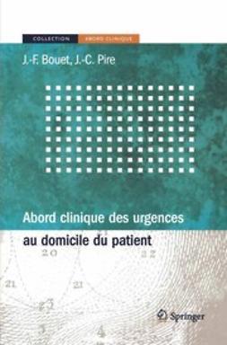 Bouet, Jean-François - Abord Clinique des Urgences au Domicile du Patient, ebook