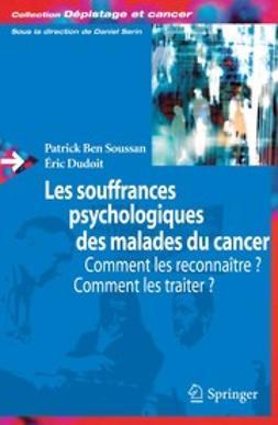 Dudoit, Éric - Les souffrances psychologiques des malades du cancer, ebook