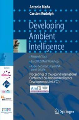 Maña, Antonio - Developing Ambient Intelligence, ebook
