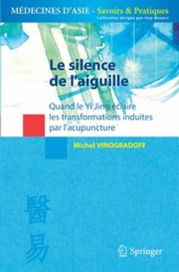 Vinogradoff, Michel - Le silence de l'aiguille, ebook