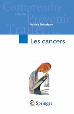 Delavigne, Valérie - Les cancers, ebook