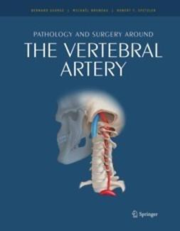 George, Bernard - Pathology and surgery around the vertebral artery, ebook