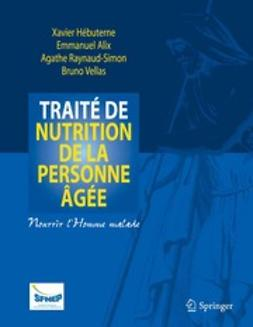 Hébuterne, Xavier - Traité de nutrition de la personne âgée, ebook