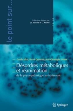Ichai, Carole - Désordres métaboliques et réanimation, ebook