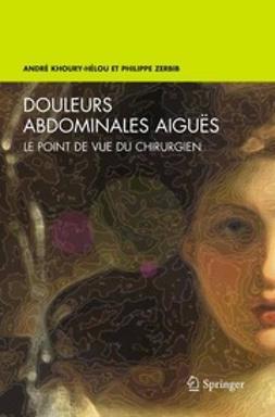 Khoury-Hélou, André - Douleurs abdominales aiguës, ebook
