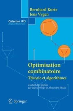 Korte, Bernhard - Optimisation combinatoire, ebook