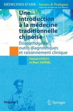 Stoltz, Patrick - Une introduction à la médecine traditionnelle chinoise, e-kirja