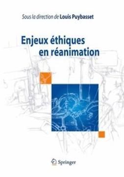 Puybasset, Louis - Enjeux éthiques en réanimation, e-bok