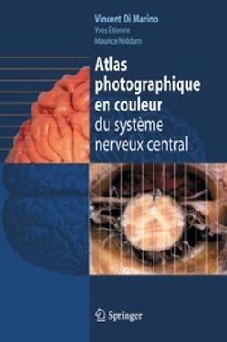 Marino, Vincent - Atlas photographique en couleur du système nerveux central, ebook