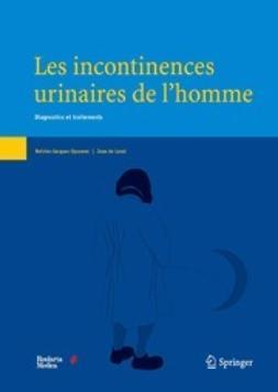 Opsomer, Reinier-Jacques - Les incontinences urinaires de l'homme, ebook
