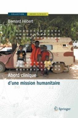 Hébert, Bernard - Abord Clinique D'une Mission Humanitaire, ebook