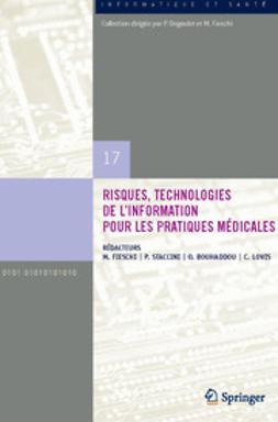 Fieschi, Marius - Risques, Technologies de l'Information pour les Pratiques Médicales, ebook