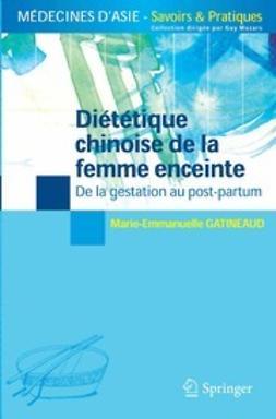 Gatineaud, Marie-Emmanuelle - Diététique chinoise de la femme enceinte, ebook