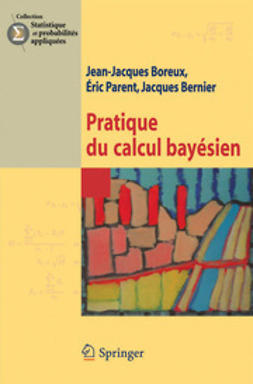 Boreux, Jean-Jacques - Pratique du calcul bayésien, ebook