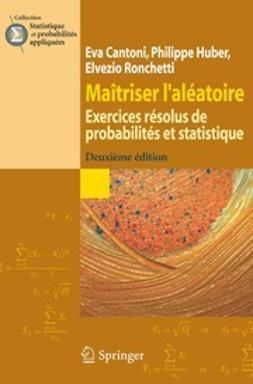 Cantoni, Eva - Maîtriser l'aléatoire, ebook
