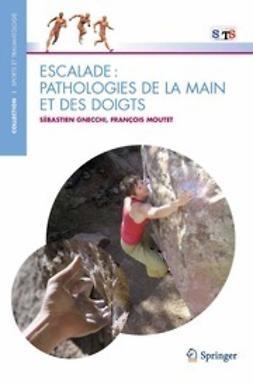 Gnecchi, Sébastien - Escalade: pathologies de la main et des doigts, ebook