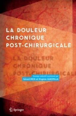 Mick, Gérard - La douleur chronique post-chirurgicale, ebook
