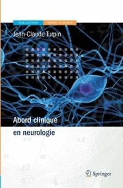 Turpin, Jean-Claude - Abord Clinique en Neurologie, ebook