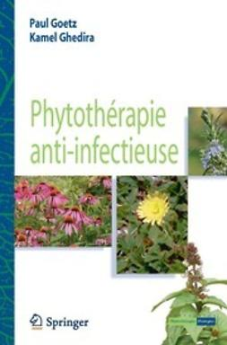 Goetz, Paul - Phytothérapie anti-infectieuse, ebook