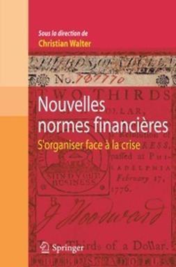 Walter, Christian - Nouvelles normes financières, ebook