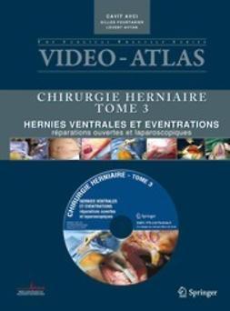 Avci, Cavit - Vidéo-Atlas Chirurgie herniaire, ebook