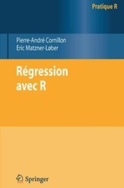 Cornillon, Pierre-André - Régression avec R, ebook