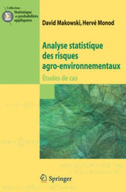 Makowski, David - Analyse statistique des risques agro-environnementaux, ebook