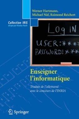 Hartmann, Werner - Enseigner l'informatique, ebook
