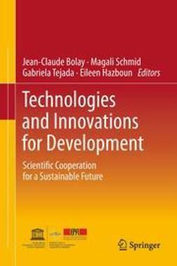 Bolay, Jean-Claude - Technologies and Innovations for Development, ebook