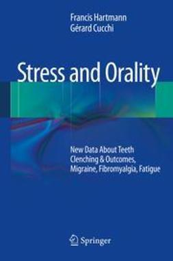 Hartmann, Francis - Stress and Orality, ebook