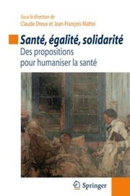 Dreux, Claude - Santé, égalité, solidarité, e-kirja