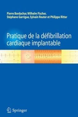 Bordachar, Pierre - Pratique de la défibrillation cardiaque implantable, ebook